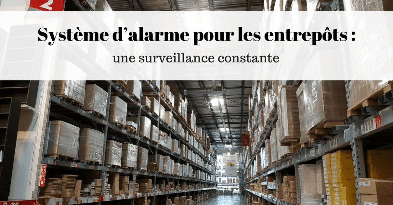 Système-d'alarme-pour-les-entrepôts.png